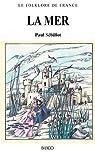 Le Folklore de France - La Mer