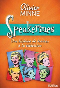Livres Couvertures de Speakerines: Une histoire de femmes à la télévision