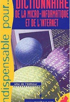 Livres Couvertures de Dictionnaire de la micro-informatique et de l'Internet