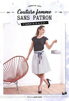 Livres Couvertures de Couture femme sans patron : 17 modèles du 36 au 44 et plus