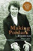 Making Poldark: Memoir of a BBC/Masterpiece Theatre Actor (English Edition)