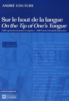 Livres Couvertures de Sur le bout de la langue : 3500 expressions françaises et anglaises