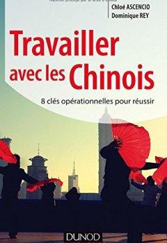Livres Couvertures de Travailler avec les Chinois - 8 clés opérationnelles pour réussir