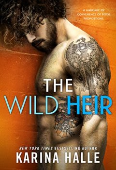 Livres Couvertures de The Wild Heir: A Royal Standalone Romance (English Edition)