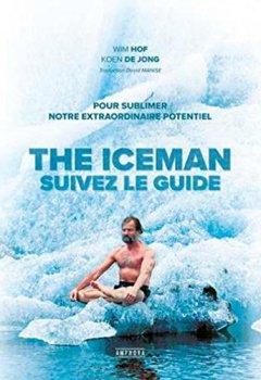 Livres Couvertures de The Iceman - Suivez le guide !