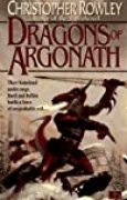 The Dragons of Argonath (Bazil Broketail, Band 6)