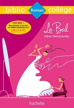 Livres Couvertures de Bibliocollège - Le bal, Irène Némirovsky