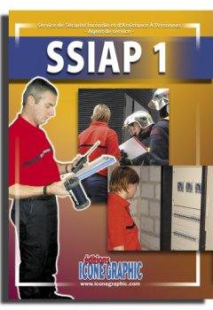 Livres Couvertures de Livre SSIAP1 - Service de Sécurité Incendie et d'Assistance à Personnes - Agent de Service