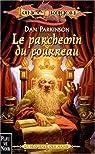 Lancedragon - Séquence des nains, tome 3 : Le parchemin du fourreau
