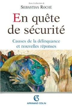Livres Couvertures de En quête de sécurité: Causes de la délinquance et nouvelles réponses