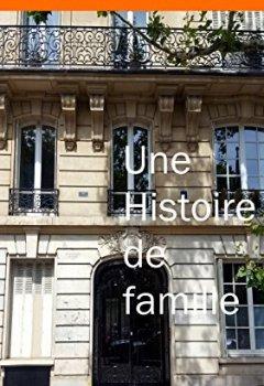 Livres Couvertures de Une histoire de famille
