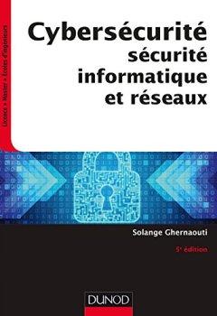 Livres Couvertures de Cybersécurité - 5e éd. - Sécurité informatique et réseaux