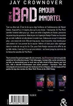 Livres Couvertures de Bad - T4 Amour immortel: Des bad boys, des vrais !