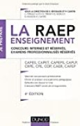 La Raep enseignement - Concours internes et réservés, examens professionnalisés réservés: CAPES, CAPET, CAPEPS, CAPLP, CRPE, CPE, COP, CAER, CAFEP