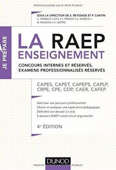 Livres Couvertures de La Raep enseignement - Concours internes et réservés, examens professionnalisés réservés: CAPES, CAPET, CAPEPS, CAPLP, CRPE, CPE, COP, CAER, CAFEP