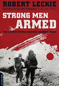 Buchdeckel von Strong Men Armed: The United States Marines Against Japan (English Edition)
