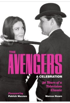 Livres Couvertures de The Avengers: A Celebration: 50 Years of a Television Classic