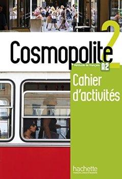 Livres Couvertures de Cosmopolite 2 : Cahier d'activités + CD audio