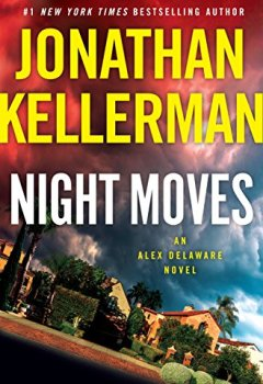 Livres Couvertures de Night Moves: An Alex Delaware Novel