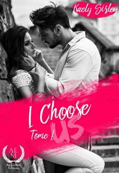 Livres Couvertures de I choose us: Tome 1
