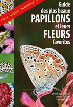 Livres Couvertures de Le guide des plus beaux papillons et leurs fleurs favorites