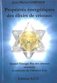 Livres Couvertures de Propriétés énergétiques des élixirs de cristaux