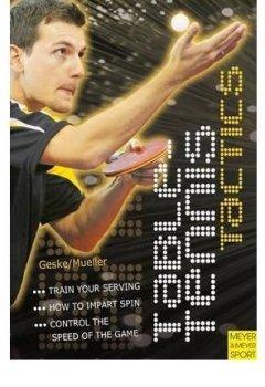 Livres Couvertures de [(Table Tennis Tactics)] [ By (author) Klaus M. Geske, By (author) Jens Mueller ] [April, 2010]