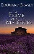 La Ferme aux maléfices:   roman