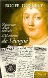 Naissances d'un écrivain. Madame de Sévigné