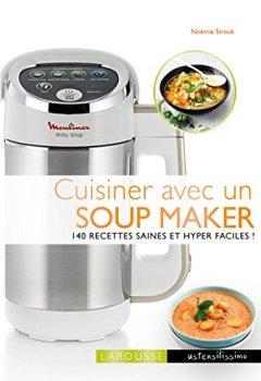 Livres Couvertures de Cuisiner avec un soup maker