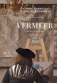 Livres Couvertures de Vermeer: Le jour et l'heure
