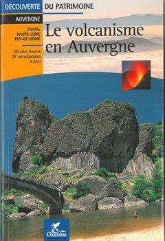 Livres Couvertures de Le volcanisme en Auvergne