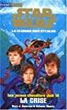Star Wars - Les Jeunes Chevaliers Jedi, tome 14 : La crise