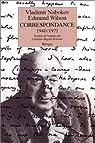 Vladimir Nabokov - Edmund Wilson : Correspondance, 1940-1971