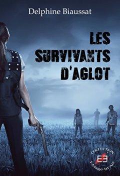 Livres Couvertures de Les survivants d'Aglot