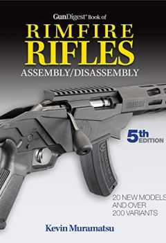 Livres Couvertures de Gun Digest Book of Rimfire Rifles Assembly/Disassembly
