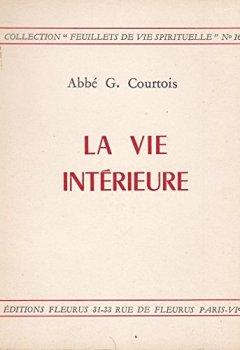Livres Couvertures de La vie intérieure. Collection : Feuillets de vie spirituelle, N°16.