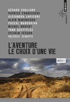 Livres Couvertures de L'Aventure, le choix d'une vie