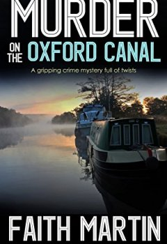 Livres Couvertures de MURDER ON THE OXFORD CANAL a gripping crime mystery full of twists (English Edition)