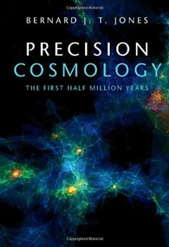 Livres Couvertures de Precision Cosmology: The First Half Million Years