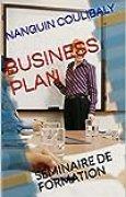BUSINESS PLAN: SEMINAIRE DE FORMATION