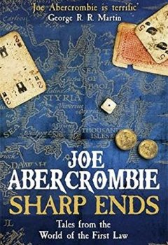 Livres Couvertures de Sharp Ends: Stories from the World of The First Law