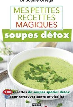 Livres Couvertures de Mes petites recettes magiques soupes détox