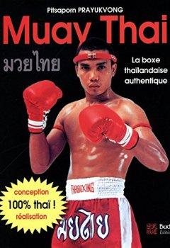 Livres Couvertures de Muay Thai : La boxe thaïlandaise authentique