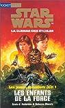 Star Wars - Les Jeunes Chevaliers Jedi, tome 1 : Les enfants de la Force