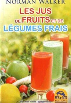 Livres Couvertures de Les jus de fruits et de légumes frais