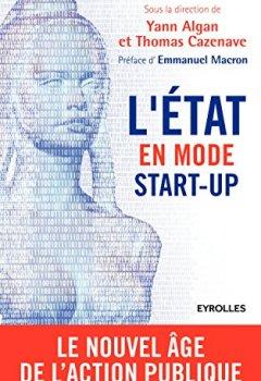 Livres Couvertures de L'Etat en mode start-up: Le nouvel âge de l'action publique
