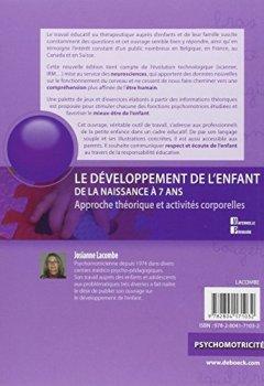 Livres Couvertures de Le développement de l'enfant de la naissance à 7 ans : Approche théorique et activités corporelles