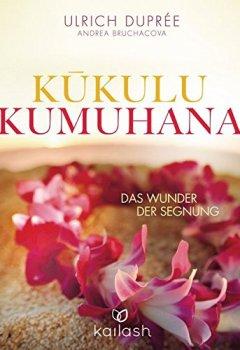 Buchdeckel von Kukulu Kumuhana: Das Wunder der Segnung