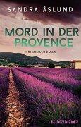 Buchdeckel von Mord in der Provence: Kriminalroman (Hannah Richter 1)